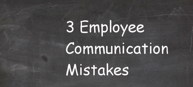 Employee Communication Mistakes